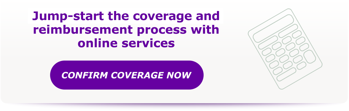 Jump-start the coverage and reimbursement process with online services